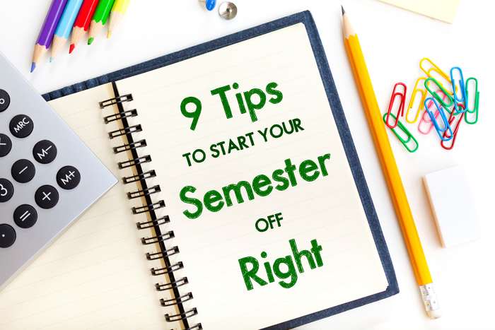 Everything You Need to Know to Start Your Semester Off Right