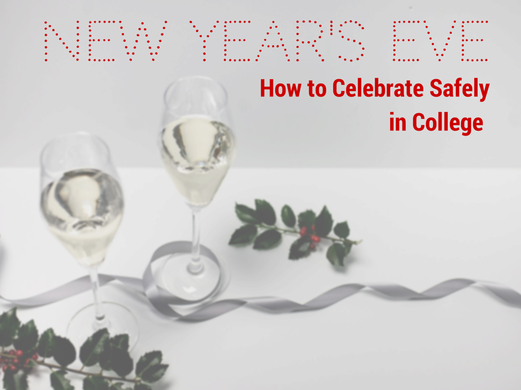 new years in college how to stay safe gradguard blog new years in college how to stay safe