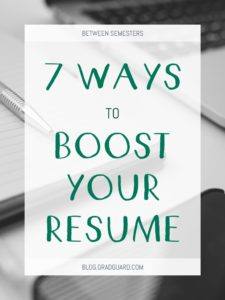 Use your winter break to boost your resume! Here are 7 ways to get you started.