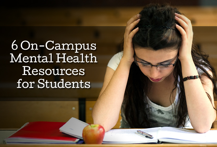 6 On-Campus Mental Health Resources for College Students
