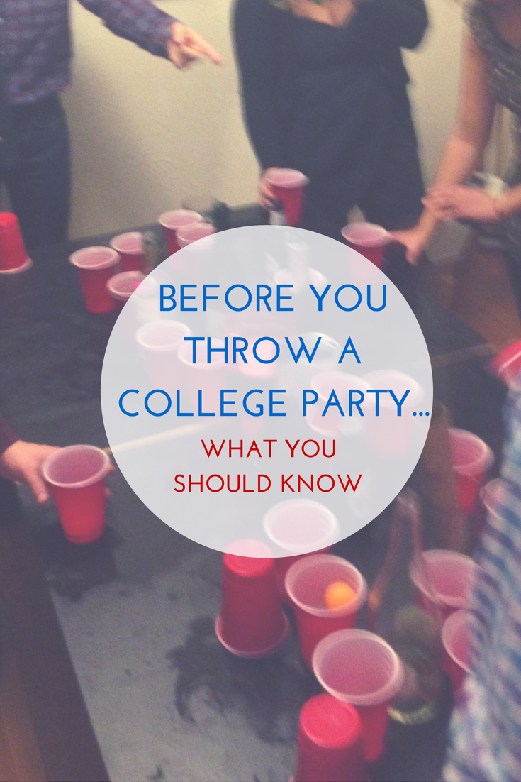 Before Throwing a College Party, Read This
