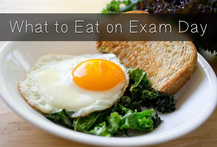 What to Eat on Exam Day