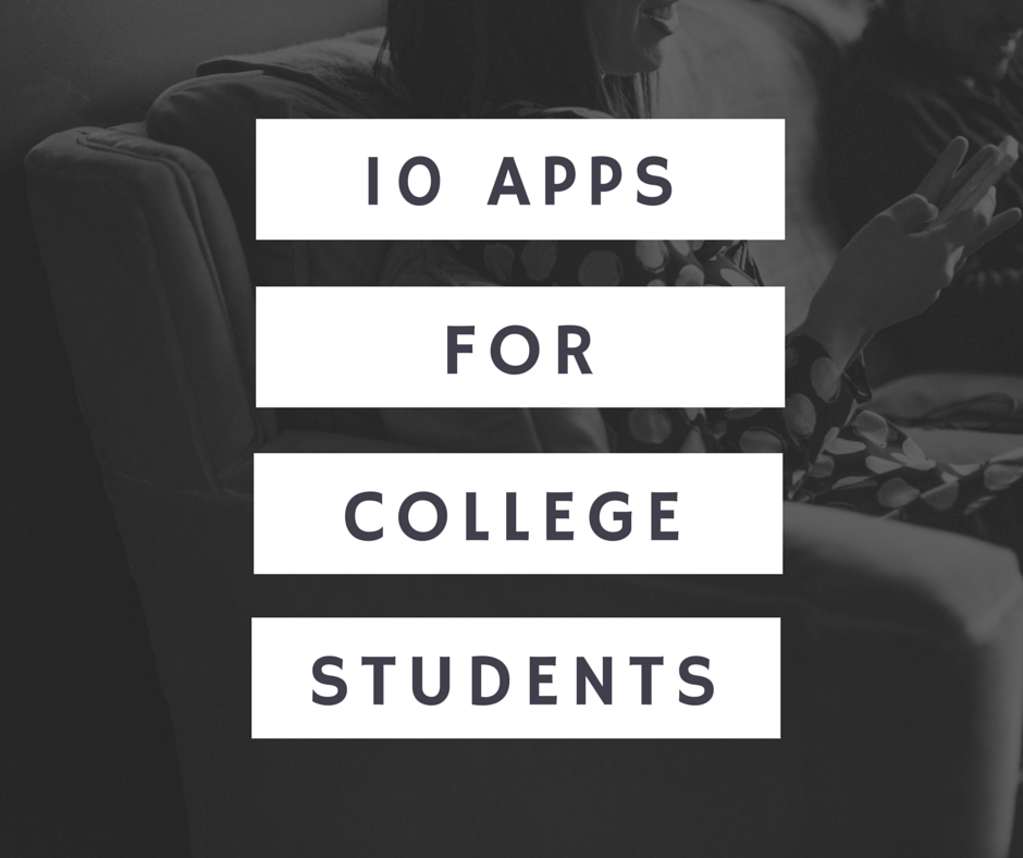 10 apps for college students