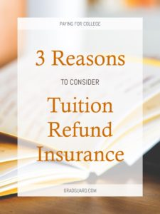 Make paying for college easier and less stressful with Tuition Refund Insurance.