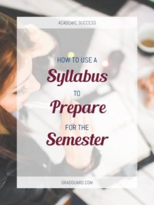 Learn how to use a syllabus to organize yourself for the semester!